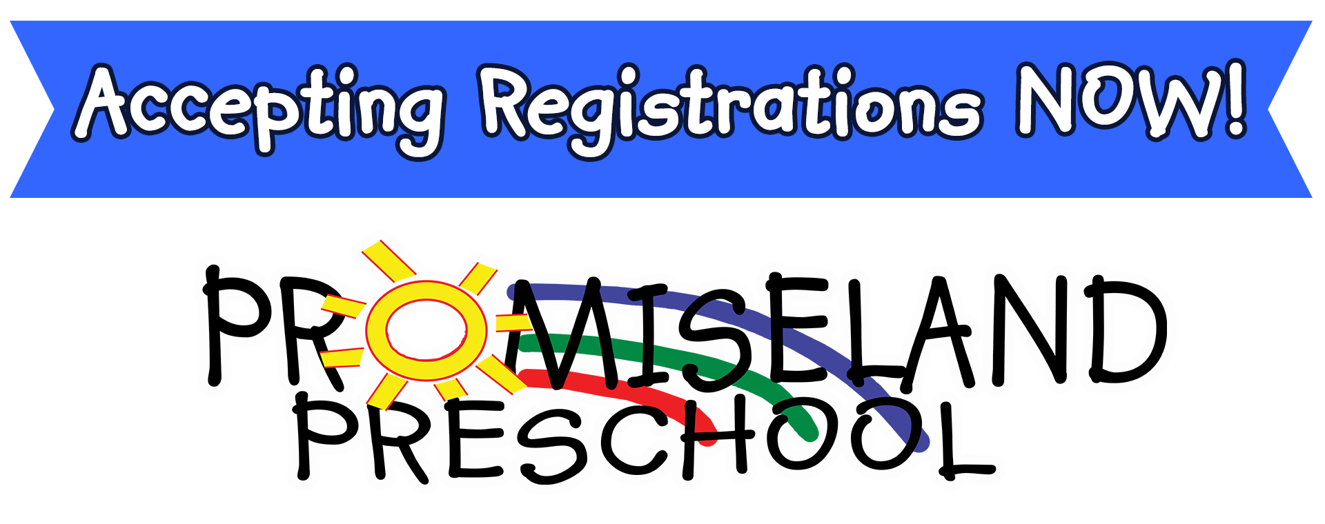 Promiseland Preschool Registrations OPEN!!!